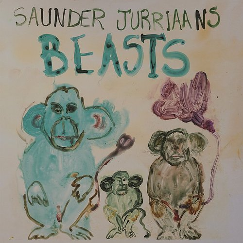 Saunder Jurriaans - Beasts [Import]
