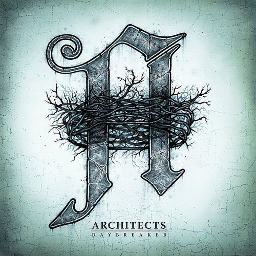 Architects - Daybreaker [Import]