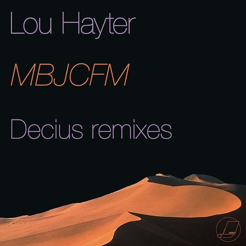 Lou Hayter - My Baby Just Cares For Me (Decius Remixes)