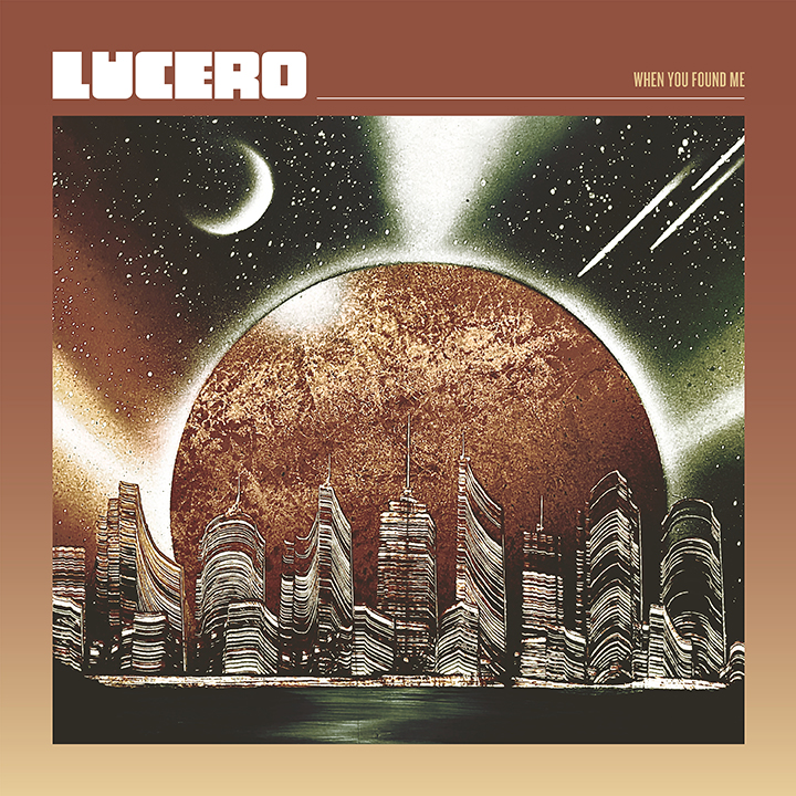 Lucero - When You Found Me [Indie Exclusive Limited Edition Coke Bottle Clear LP]