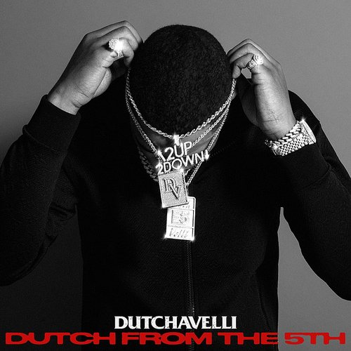 Dutchavelli - Dutch From The 5th (Uk)