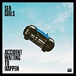 "Sea Girls - Accident Waiting To Happen (From ""Dirt 5™"" Soundtrack)"