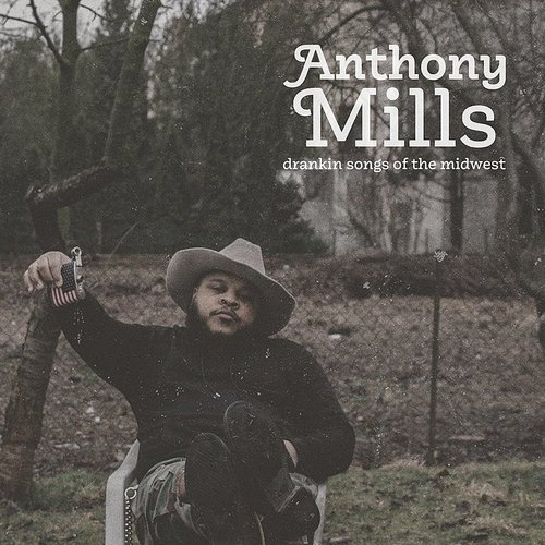 Anthony Mills - Drankin Songs Of The Midwest [Clear Vinyl] [180 Gram] (Red)