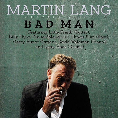 Martin Lang - Bad Man