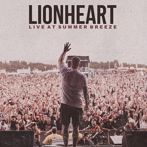 Lionheart - Live At Summer Breeze (Uk)