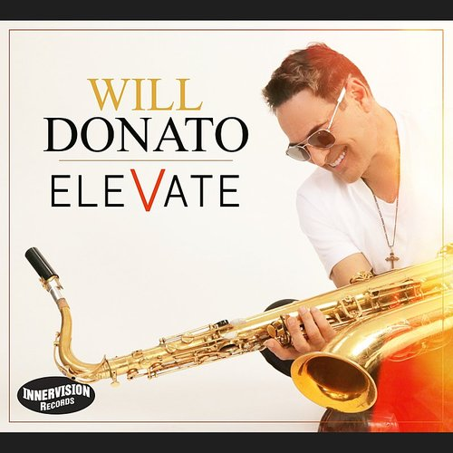 Will Donato - Elevate [Digipak]