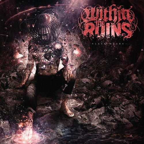 Within The Ruins - Black Heart