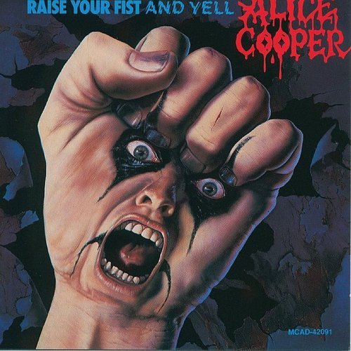 Alice Cooper - Raise Your Fist & Yell (Reis) (Jpn)