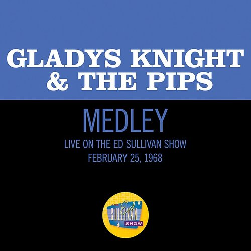 Gladys Knight The Pips The End Of Our Road The Masquerade Is Over I Heard It Through The Grapevine Medley Live On The Ed Sullivan Show February 25 1 Earwaxrecords