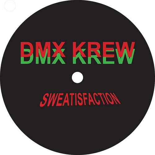 Dmx Krew - Sweatisfaction