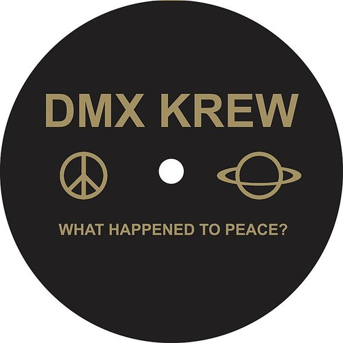 Dmx Krew - What Happened To Peace?