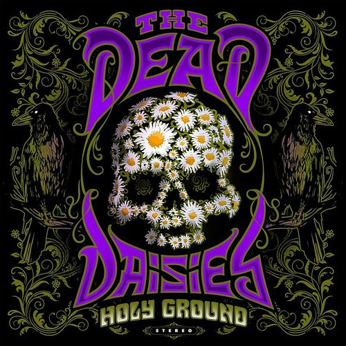 The Dead Daisies - Holy Ground [Import]