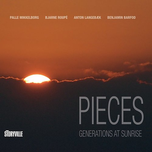 Palle Mikkelborg - Pieces: Generations At Sunrise