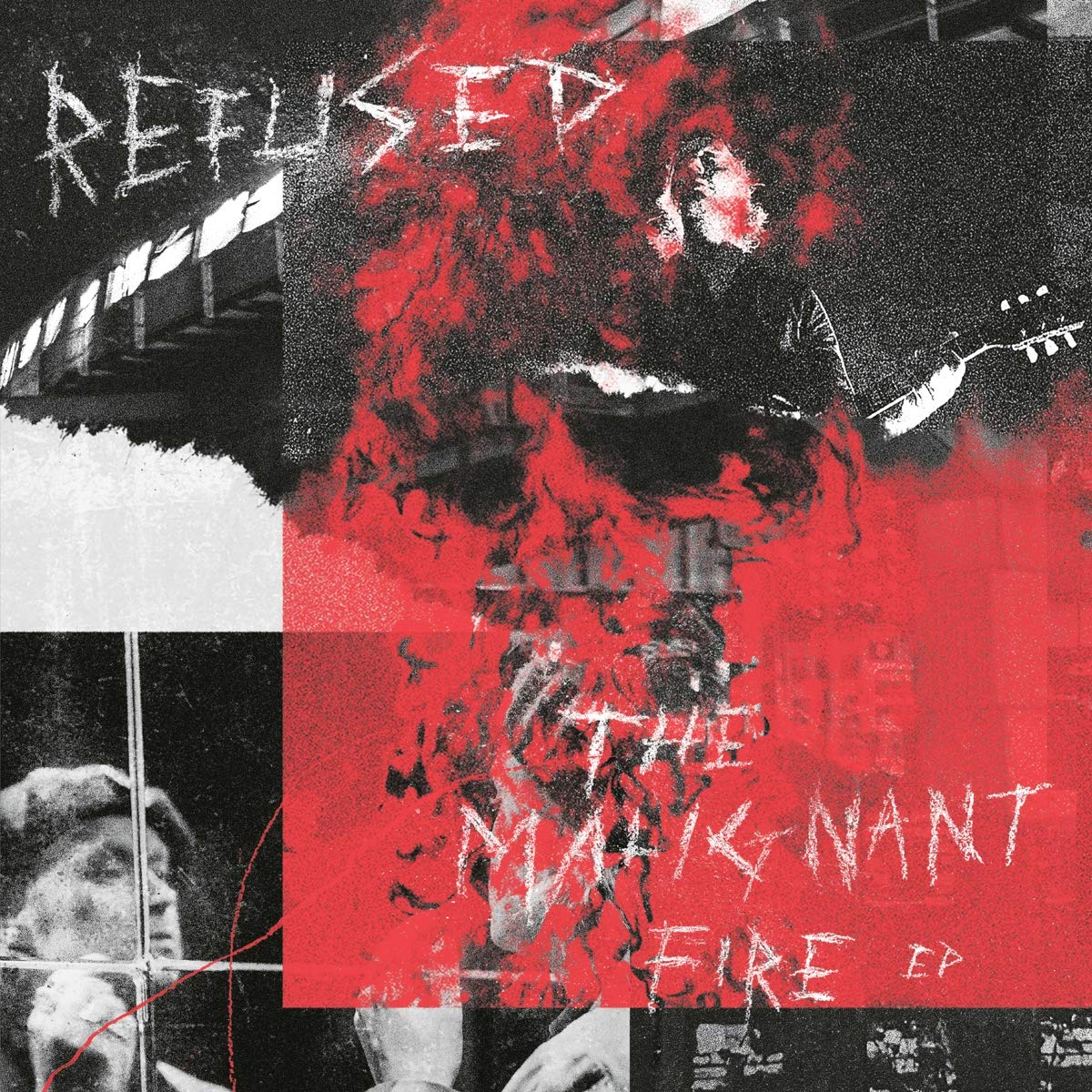 Refused - The Malignant Fire [EP]