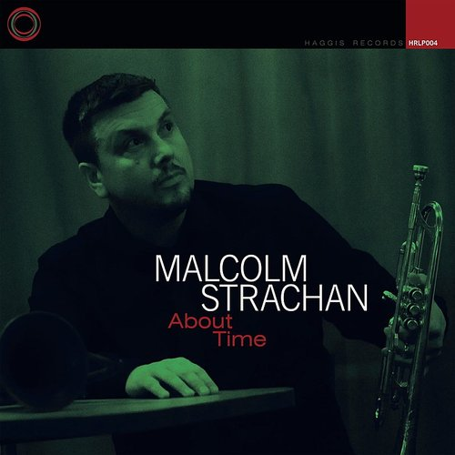 Malcolm Strachan - About Time (Uk)
