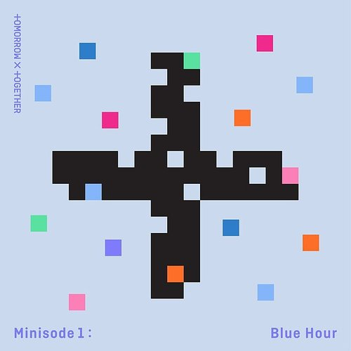 TOMORROW X TOGETHER - Minisode1 : Blue Hour