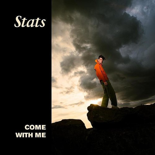 Stats - Come With Me