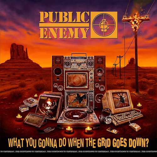 Public Enemy - What You Gonna Do When The Grid Goes Down?