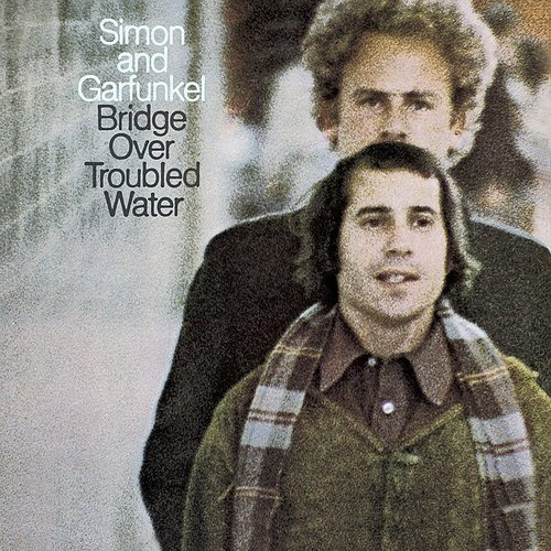 Simon & Garfunkel - Bridge Over Troubled Water (Can)