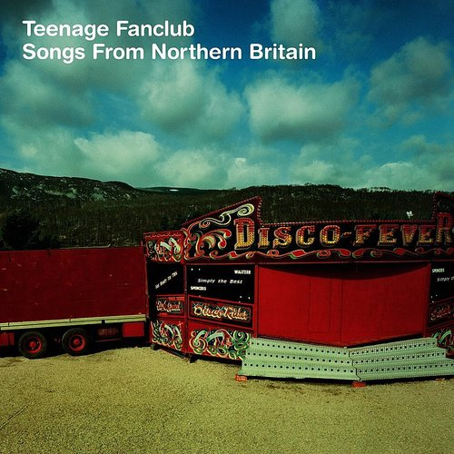 Teenage Fanclub - Songs From Northern Britain [Remastered] [Import LP]