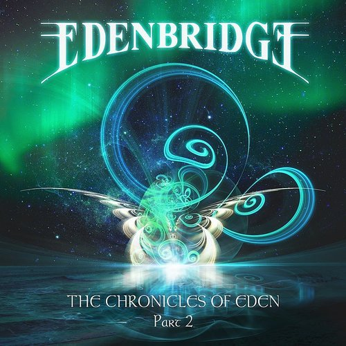 Edenbridge - Chronicles Of Eden Part 2