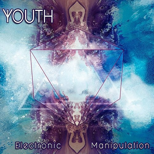 Youth - Electronic Manipulation (Uk)