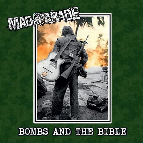 Mad Parade - Bombs And The Bible