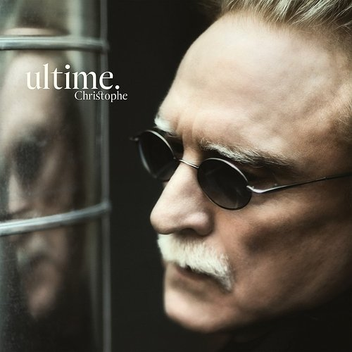 Christophe - Ultime