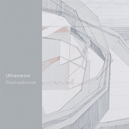 Ultramarine - Blackwaterside (Uk)