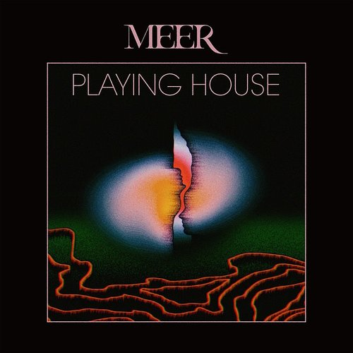 Meer - Playing House (Uk)