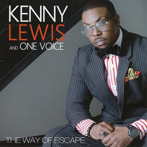 Kenny Lewis & One Voice - The Way Of Escape
