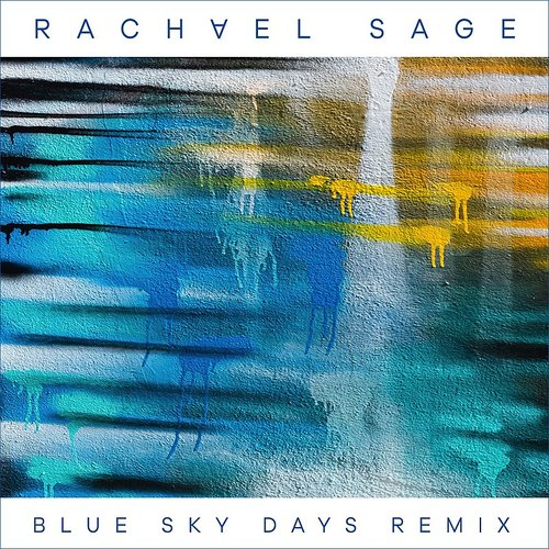 Rachael Sage - Blue Sky Days (Kenny Cash Remix)