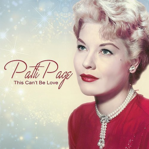Patti Page - This Can't Be Love
