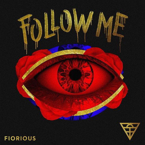 Fiorious - Follow Me