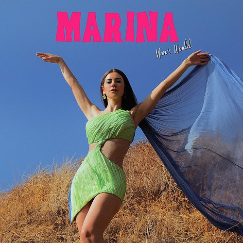 Marina - Man's World