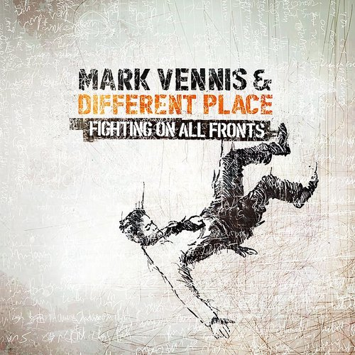 Mark Vennis - Fighting On All Fronts