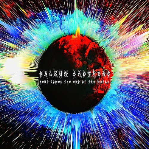 Balkun Brothers - Here Comes The End Of The World