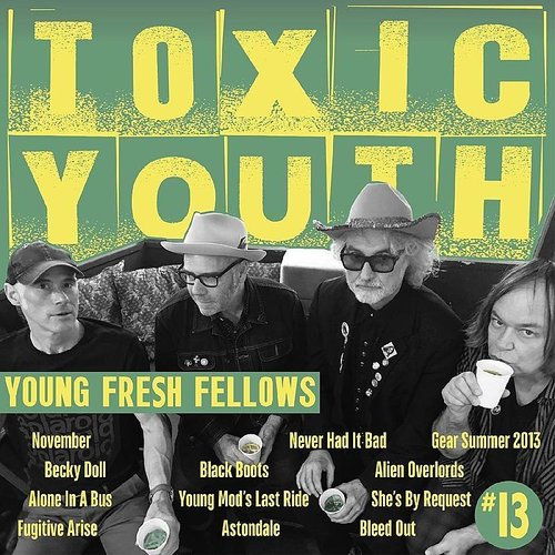 Young Fresh Fellows - Toxic Youth [Record Store Day] [Download Included]