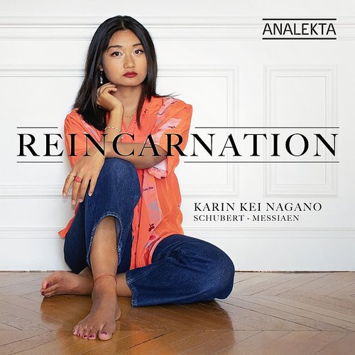 Karin Kei Nagano - Reincarnation: Schubert Messiaen