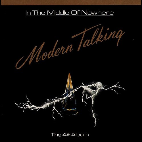Modern Talking - In The Middle Of Nowhere [180-Gram Black Vinyl]