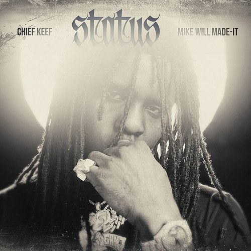 Chief Keef - Status