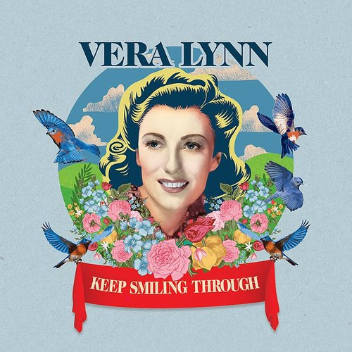 Vera Lynn - Keep Smiling Through (Uk)