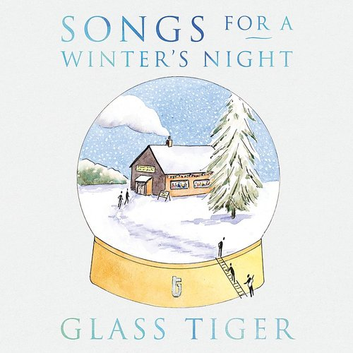 Glass Tiger - Songs For A Winter's Night (Can)
