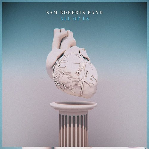Sam Roberts Band - All Of Us [Import Blue LP]