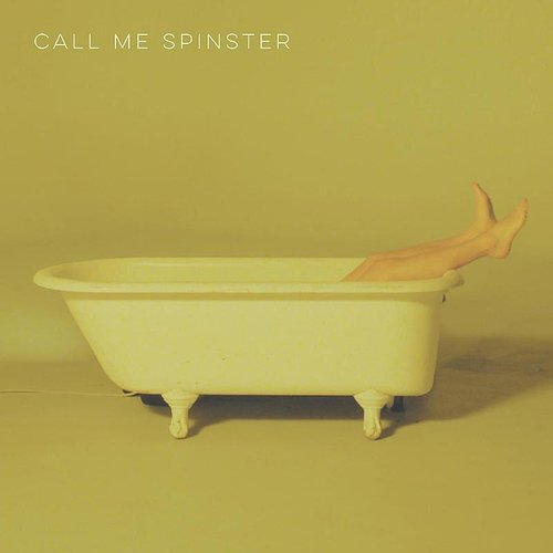 Call Me Spinster - Here You Are - Single