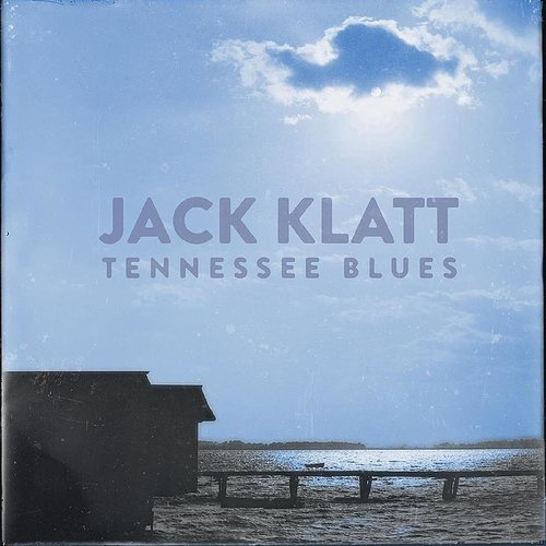 Jack Klatt - Tennessee Blues
