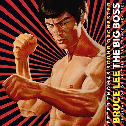 Peter Thomas Sound Orchester - Bruce Lee: The Big Boss (Fist Of Fury) / O.S.T.