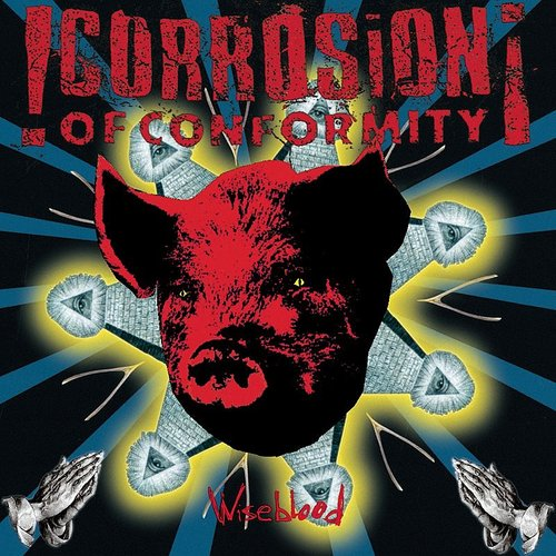 Corrosion Of Conformity - Wiseblood (Blue) [Colored Vinyl] [Limited Edition] [180 Gram] (Red) (Hol)