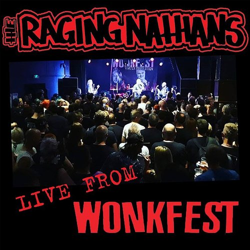 Raging Nathans - Live From Wonkfest