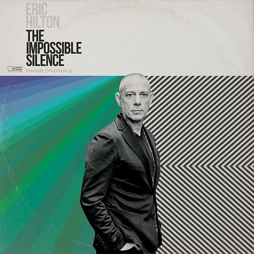 Eric Hilton - The Impossible Silence [LP]